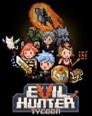 'Evil Hunter Tycoon: гайд по городу охотников за нечистью